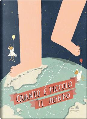 Quanto è piccolo il mondo by Angelo Mozzillo