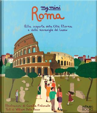 My mini Roma. Alla scoperta della città by Russo William Dello