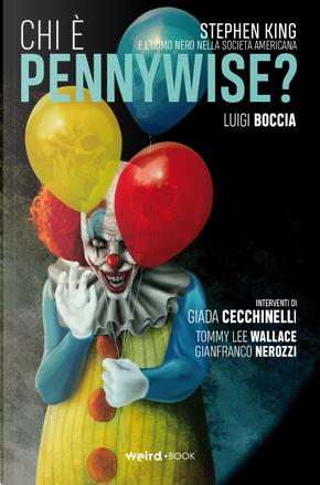 Chi è Pennywise? Stephen King e l'uomo nero nella società americana. Variant by Luigi Boccia
