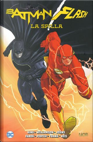 La spilla. Batman/Flash by Geoff Johns, Joshua Williamson, Tom King