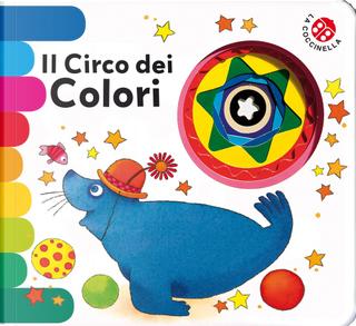 Il circo dei colori. Ediz. deluxe by Chiara Bordoni, Emanuela Bussolati