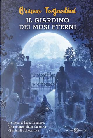 Il giardino dei musi eterni by Bruno Tognolini