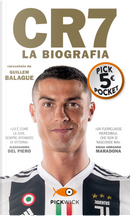 CR7. La biografia by Guillem Balague
