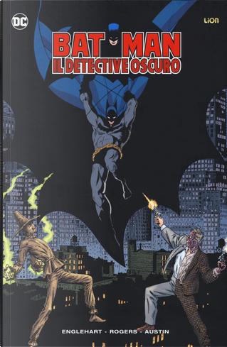 Batman. Il detective oscuro by Steve Englehart