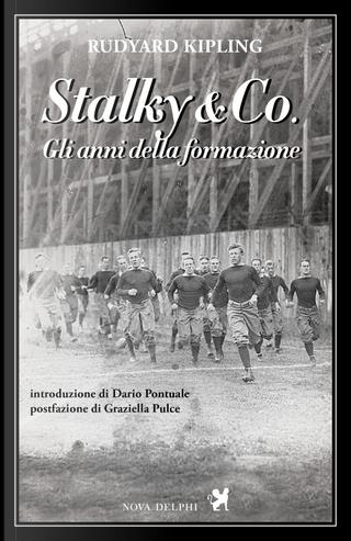 Stalky & Co. Gli anni della formazione by Rudyard Kipling
