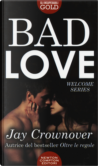 Bad love by Jay Crownover