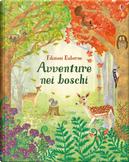 Avventure nei boschi by Alice James, Emily Bone