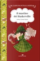 Il mastino dei Baskerville. Ediz. ad alta leggibilità by Arthur Conan Doyle