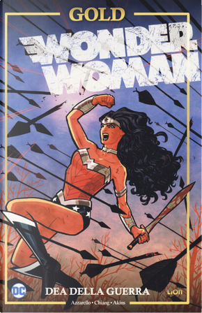 Dea della guerra. Wonder Woman by Brian Azzarello