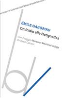 Omicidio alle Batignolles by Émile Gaboriau