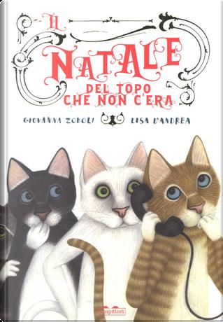 Il Natale del topo che non c'era by Giovanna Zoboli