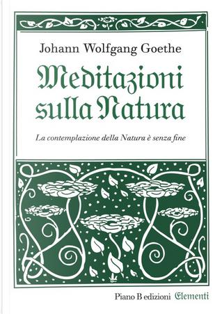 Meditazioni sulla natura by Johann Wolfgang Goethe