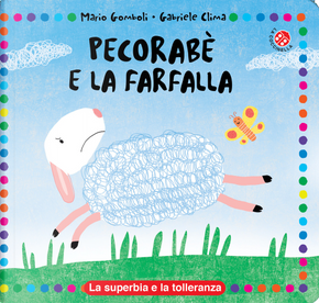 Pecorabè e la farfalla by Gabriele Clima, Mario Gomboli