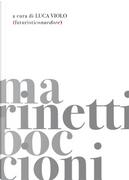 Futuristiconardore by Filippo Tommaso Marinetti, Umberto Boccioni