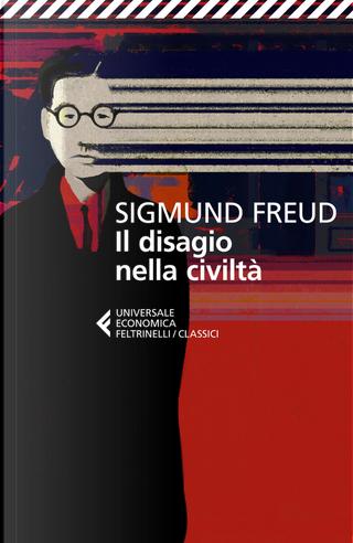 Il disagio della civiltà. Testo tedesco a fronte by Sigmund Freud