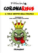 Coronarisus. Il virus infetto della politica by Nico Pillinini