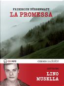 La promessa letto da Lino Musella. Audiolibro. CD Audio formato MP3 by Friedrich Dürrenmatt