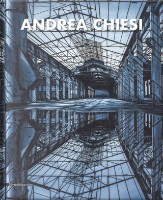 Andrea Chiesi. Eschatos. Ediz. italiana e inglese by Andrea Chiesi, Franco Fanelli