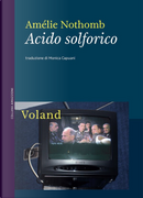 Acido solforico by Amelie Nothomb