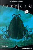 Dark ark. Blue edition. Ediz. variant. Vol. 1: Quaranta notti by Cullen Bunn