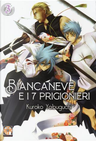 Biancaneve e i 7 prigionieri. Vol. 3 by Kuroko Yabuguchi, Shuzo Oshimi