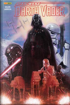 Darth Vader. Star Wars by Kieron Gillen, Salvador Larroca
