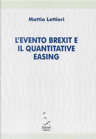 L'evento Brexit e il quantitative easing by Mattia Lettieri