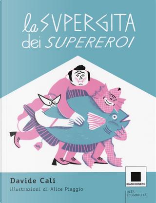 La supergita dei supereroi by Davide Calì