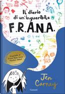 Il diario di un'inguaribile F.R.A.N.A. by Jen Carney