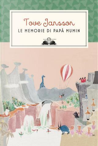 Le memorie di papà Mumin by Tove Jansson