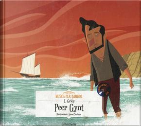 Peer Gynt by Edvard Grieg