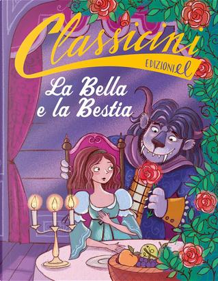 La Bella e la Bestia da Jeanne-Marie Leprince de Beaumont by Sarah Rossi