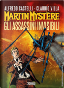 Martin Mystère. Gli assassini invisibili by Alfredo Castelli