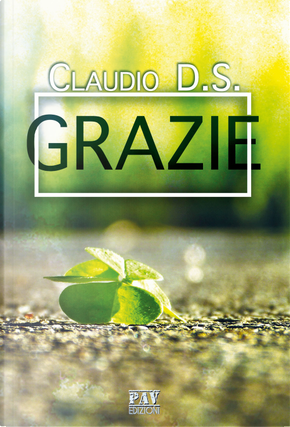 Grazie by Claudio D. S.