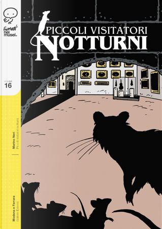 Piccoli visitatori notturni by Marino Neri