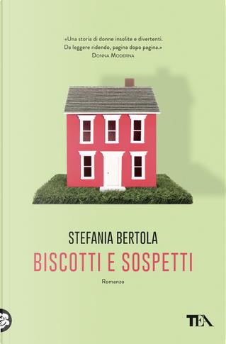 Biscotti e sospetti by Stefania Bertola