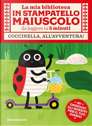 Coccinella, all'avventura! Con adesivi by Giuditta Campello