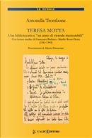 Teresa Motta. Una bibliotecaria e un anno di vicende memorabili. Con lettere inedite di Francesco Barberi e Manlio Rossi Doria (1943-1949) by Antonella Trombone