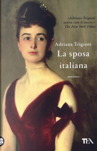 La sposa italiana by Adriana Trigiani