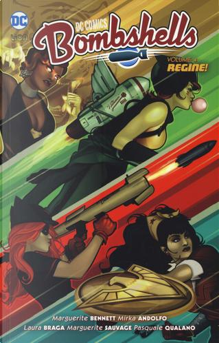 Bombshells. Vol. 4: Regine! by Marguerite Bennett