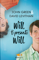 Will ti presento Will by David Levithan, John Green