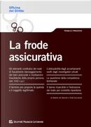 La frode assicurativa by Alberto De Sanctis, Frida Scicolone