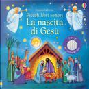 La nascita di Gesù. Piccoli libri sonori by Felicity Brooks