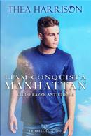 Liam conquista Manhattan. Razze antiche. Vol. 9.5 by Thea Harrison