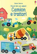 Camion e trattori. Piccoli libri con adesivi by Hannah Watson