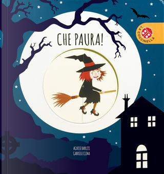 Che paura! by Agnese Baruzzi, Gabriele Clima