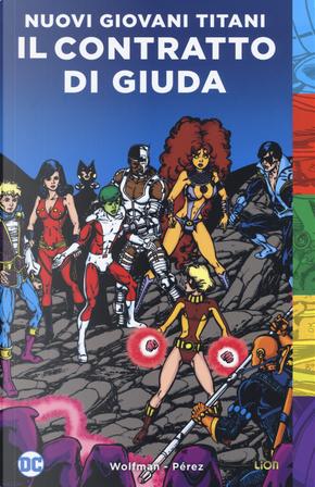 Il contratto di Giuda. I nuovi Giovani Titani by Marv Wolfman