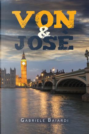 Von & José by Gabriele Baiardi