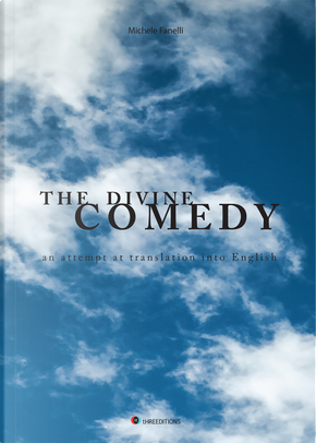 The Divine comedy. An attempt at translation into english by Michele Fanelli