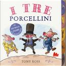 I tre porcellini by Tony Ross